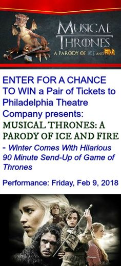 """Hey Philly area GAME OF THRONES Lovers """"Musical Thrones A Parody of Ice and Fire"""" makes a stop at Philadelphia Theatre Company and Tinsel & Tine is giving away tickets!  Enter Now! #GOT"""