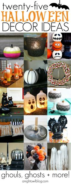 25 Halloween Decor Ideas - Pumpkins, Ghouls, Ghosts and More! These are fabulous DIY craft projects just in time for Halloween!