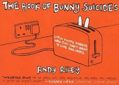 The Book Of Bunny Suicides By Andy Riley (2003)