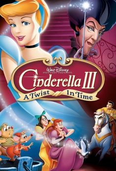Cinderella A Twist In Time One of the best Disney sequels ever! Best Kid Movies, All Disney Movies, Disney Movie Posters, Disney Princess Movies, Film Disney, Childhood Movies, Family Movies, Cartoon Tv Shows, Cartoon Movies