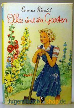 Resultado de imágenes de Google para http://www.jugendbuchshop.de/bilder/produkte/gross/Emma-Guendel-Elke-Elke-und-ihr-Garten-Boje.png