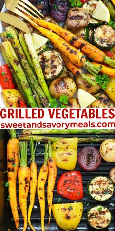 Grilled Vegetables are a fantastic way to serve healthy food that tastes and looks great. For this simple recipe, all you need is your favorite vegetables! #vegetables #veggies #dinner #sweetandsavorymeals