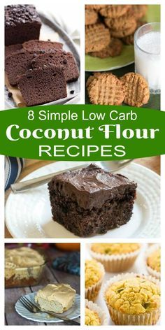 A collection of 8 simple low carb coconut flour recipes to try. Gluten Free Keto cake, cookies, and muffins.