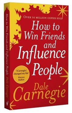 How to Win Friends and Influence People [Apr 01, 2007] Carnegie, Dale]