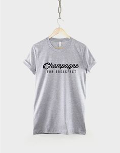 54b49fe19bc Champagne For Breakfast T-Shirt by ResilienceStreetwear on Etsy Spun  Cotton