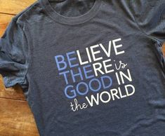 Be the Good in the World tshirt believe there is good graphic tee kind fashion kindness tshirt positive message gift for women - Kind Shirt - Ideas of Kind Shirt - Be the Good in the World Graphic Tee kind fashion resolution tshirt new Teacher Shirts, Mom Shirts, Cute Tshirts, T Shirts For Women, Band Shirts, Diy Kids Shirts, New T Shirt Design, Tee Shirt Designs, Cricket T Shirt Design