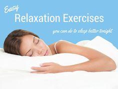 Easy Relaxation Exercises for Sleep- A Beginner's Guide
