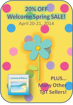 SALE! 20% all Lessons4Now products, as well as many other TpT sellers! Sale April 20-21, 2014!