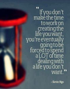 The life you want