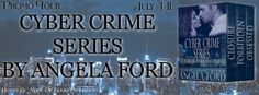 CYBER-CRIME SERIES by ANGELA FORD
