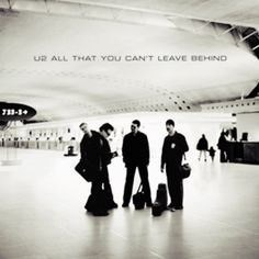 280. U2, 'All That You Can't Leave Behind'  -  Interscope, 2000