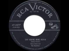 ▶ 1953 HITS ARCHIVE: Say You're Mine Again - Perry Como - YouTube