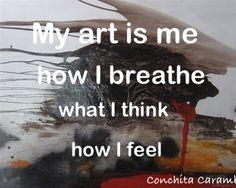 "Quote by artist Conchita Carambano, painting ""What Lies Beneath"" 122x122cm Red Hill Art Gallery, Brisbane. www.redhillgallery.com.au"