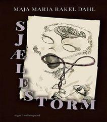 Sjælestorm af Maja Maria Rakel Dahl er en biografisk digtsamling over hendes proces og hendes arbejde med rammer, medmennesker, fejl, dualitet og provokation. En meget stærk, gribende og fængslende digtsamling, men også en digtsamling med sarkasme, der frembringer smil mellem de mørke følelser. Klik på forsidefotoet og læs både omtale og anmeldelse af Sjælestorm af Maja Maria Rakel Dahl.