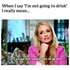Half the time lol Funny Drinking Memes, Drunk Memes, Drinking Quotes, Funny Memes, Hilarious, Jokes, Funny Drunk, Alcohol Quotes, Alcohol Humor