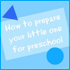 12 great tips to prepare your little one for preschool
