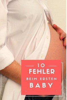 Gerade als Erstgebärende möchte man für das erste Baby alles richtig machen. Diese 10 Fehler machen viele Mamas beim ersten Baby und sie sind ALLE vermeidbar!