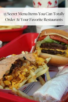 15 items you won't see on the menu, but can and should get from your favorite fast-food restaurant.