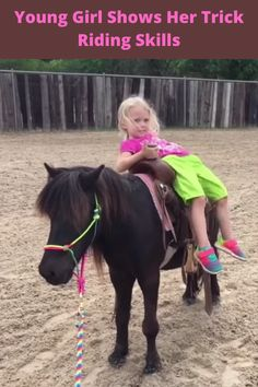 All future cowgirls and cowboys can get horse riding tricks and tips from Reata. Reata might be small but she is a natural on her pony, Houdini. She is here to show all riders how they can ride their horse or pony frontwards, backwards, and even on the side.
