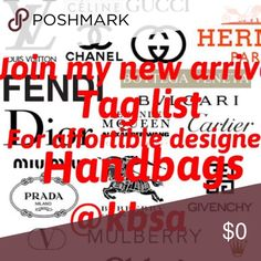Just like this to join the designer list You want quality designer handbags? New ones comes in everyday. Why buy a knock off when you can get the real thing guaranteed for affordable prices. All like new condition.                 Just like this listing and that's it. I will send you a tag of the new designer bag that just came in!👜 designer brand list Bags