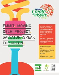 Nokia's 'Create to Inspire' Fellowship is an initiative that aims to engage young people on the issue of sustainable consumption through music, dance, theatre, drama, film, photography, art & handicraft, design and technology. The CTI logo was provided to me and I had to build the collaterals and visual language.