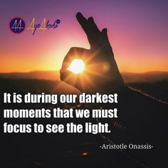 It is during our darkest moments that we must focus to see the light. -Aristotle Onassis  http://ayeakoda.com  Please tag someone that need to see this message  #business #workard #smm #leadership #workfromhomemoms #fitfam #blogger #girlswholift #hustle #mlm #instagramers #hardwork #inspiration #stayathomemom #homebasedbusiness #onlinecoaching #selfemployed #entrepreneurship #startup #socialmedia #smm #financialfreedom #independent #empire #nolimits #strategy