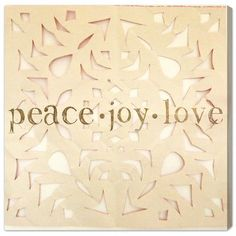 "Mercury Row Peace Love Joy Textual Art on Canvas Size: 43"" H x 43"" W x 1.5"" D"