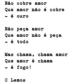 Poema de C Lemos: Não cobre amor.