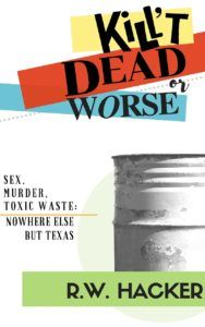 Blog Tour for Kill't Dead or Worse by R.W. Hacker with Excerpt and Giveaway - SnoopyDoo's Book Reviews