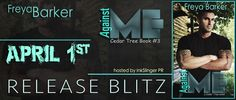 Against Me by Freya Barker ~ Release Blitz with Giveaway