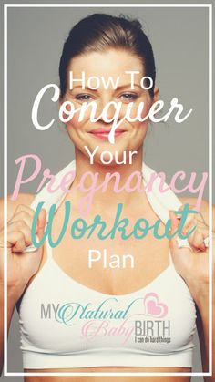 How To Conquer Your Pregnancy Workout Plan