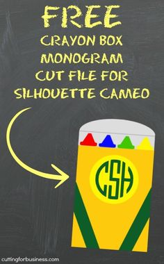 Free Monogram Crayon Box Cut File for Silhouette Cameo - Back to School - by cuttingforbusiness.com