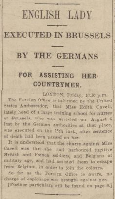 British Newspaper Archive Blog The Execution of Edith Cavell - 12 October 1915
