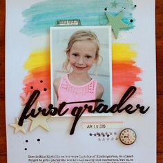 #papercrafting #scrapbook #layout - First grader emilyspahn original