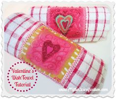 Valentine Crafts - Valentine Kitchen Towel Tutorial (Dollar Tree Style!)
