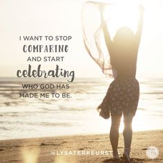 """""""I want to stop comparing and start celebrating who God has made me to be."""" - Lysa TerKeurst    click here to read the rest of today's P31 radio show ---> http://proverbs31.org/?p=4151"""