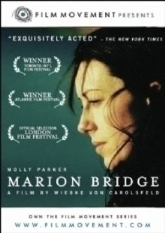 MARION BRIDGE. Obsessed with Molly Parker. Gotta love those canadians!