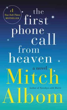 The First Phone Call from Heaven - A New York Times best seller