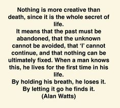 Alan Watts on life and death Awakening Quotes, Spiritual Awakening, Spiritual Quotes, Wisdom Quotes, Quotes To Live By, Life Quotes, Moment Quotes, Zen Quotes, Living Quotes