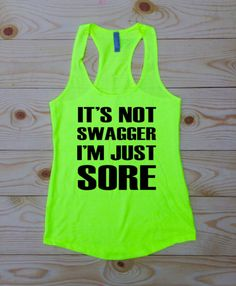 It's Not Swagger I'm Just SORE. Racerback Tank by SewFitApparel