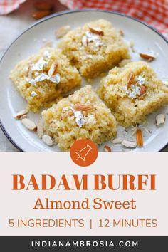 5 Ingredient Badam Burfi - Badam Burfi is one of those delightful Indian desserts that you just won't be able to resist. Easy Indian Dessert Recipes, Easy Indian Sweet Recipes, Indian Desserts, Indian Sweets, Sweets Recipes, Indian Food Recipes, Diwali Recipes, Kalakand Recipe, Kulfi Recipe