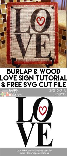 Make this Burlap and Wood Love Sign with your Silhouette or Cricut. Plus, get the SVG cut file for free! by agnes Burlap Projects, Burlap Crafts, Vinyl Crafts, Vinyl Projects, Fun Crafts, Craft Projects, Paper Crafts, Wood Crafts, Creative Crafts
