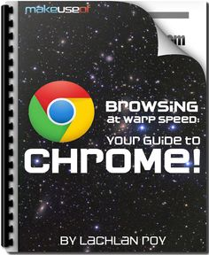 "Learn everything you could hope to learn about Google's browser. It's all outlined in ""Browsing at Warp Speed: Your Guide to Chrome!"". This free manual, from author Lachlan Roy, covers the basics of using Google Chrome and also outlines more than a few advanced tricks.    DOWNLOAD Browsing at Warp Speed: Your Guide to Chrome  http://www.makeuseof.com/pages/browsing-at-warp-speed-your-guide-to-chrome  (download password: makeuseof)"