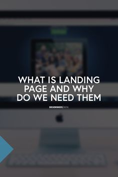Get to know what's the use of Landing Page, and how can you benefit from it. Read this article: What Is Landing Page, We Need, Getting To Know, Benefit, Digital Marketing, Education, Learning, Studying, Teaching