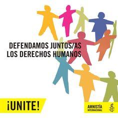 """""""Nuestra meta es construir una cultura de respeto de los derechos humanos para todas las personas y de acción en la defensa y promoción de estos derechos"""".  ¡UNITE!  http://amnesty.org.py/unite/"""