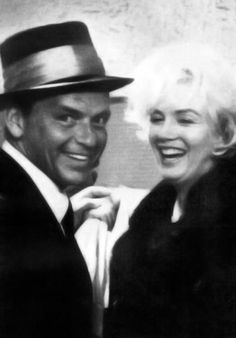 Marilyn Monroe and Frank Sinatra. Old Hollywood, where they were made of talent and didn't buy their way in.