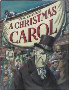 A Christmas Carol by Charles Dickens, Brett Helquist