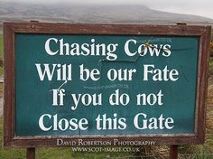 Rhyming notice on farm gate asking visitors to close the gate. Isle of Islay, Argyll and Bute, Scotland, UK