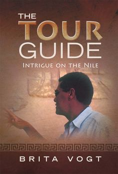 The Tour Guide: Intrigue on the Nile ($0.99 to #Free) - #AmazonBooks