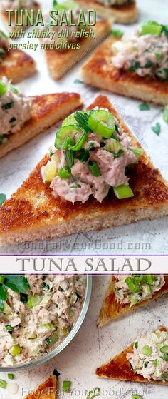 This crunchy, flavorful and tasty Tuna Salad is a great addition to your favorite sandwich bread or any wrap of your choice. Tuna Salad with Chunky Dill Relish, Parsley and Chives | FoodForYourGood.com #tuna_salad